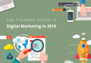 Top 10 Trends to Follow in Digital Marketing in 2019